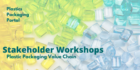 Plastic waste in the background - yellow, green and blue bottles - with the words 'Plastics Packaging Portal - Stakeholder workshops – plastic packaging value chain' over the top in green